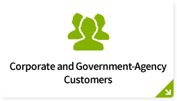Corporate and Government-Agency Customers